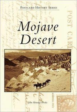 Mojave Desert, California (Postcard History Series)
