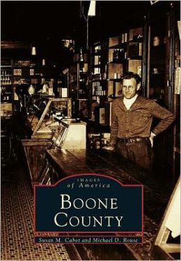 Boone County, Kentucky (Images of America Series)