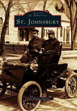 St. Johnsbury, Vermont (Images of America Series)
