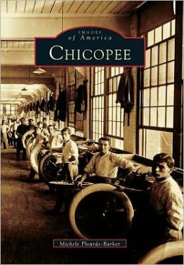 Chicopee, Massachusetts (Images of America Series)