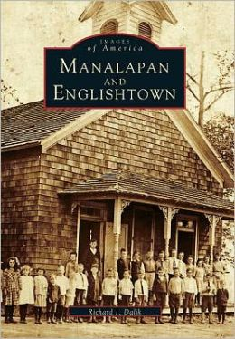 Manalapan and Englishtown, New Jersey (Images of America Series)