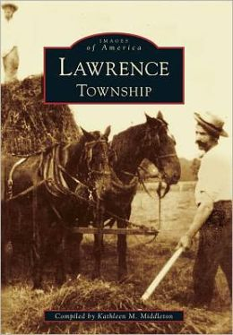Lawrence Township, New Jersey (Images of America Series)