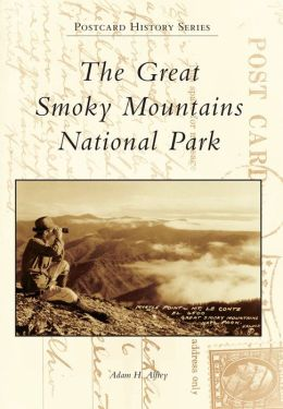The Great Smoky Mountains National Park, Tennessee (Postcard History Series)
