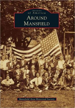 Around Mansfield, Missouri (Images of America Series)