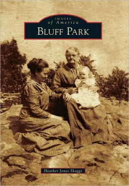 Bluff Park, Alabama (Images of America Series)