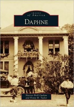 Daphne, Alabama (Images of America Series)