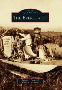 The Everglades, Florida (Images of America Series)