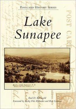 Lake Sunapee, New Hampshire (Postcard History Series)