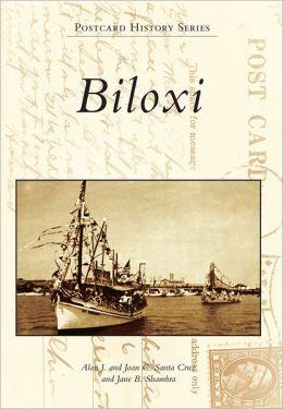 Biloxi, Mississippi (Postcard History Series)