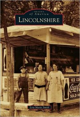 Lincolnshire, Illinois (Images of America Series)