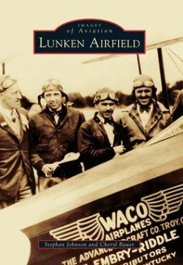 Lunken Airfield, Ohio (Images of Aviation Series)