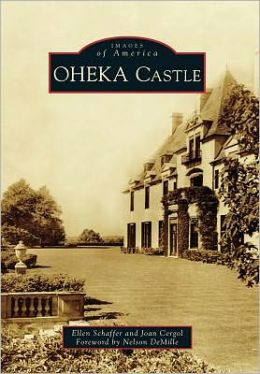 OHEKA Castle, New York (Images of America Series)