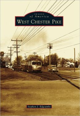 West Chester Pike, Pennsylvania (Images of America Series)