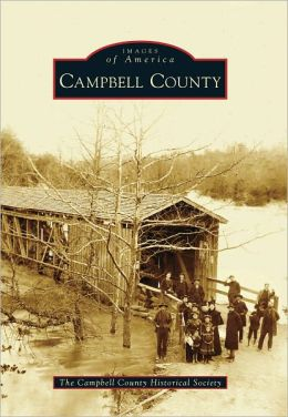 Campbell County, Virginia (Images of America Series)