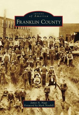 Franklin County, Virginia (Images of America Series)