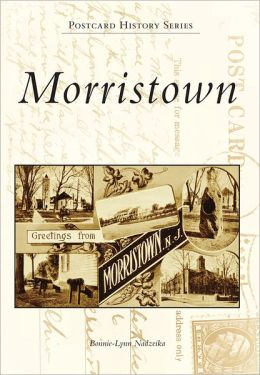 Morristown, New Jersey (Postcard History Series)