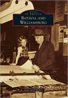 Batavia and Williamsburg, Ohio (Images of America Series)