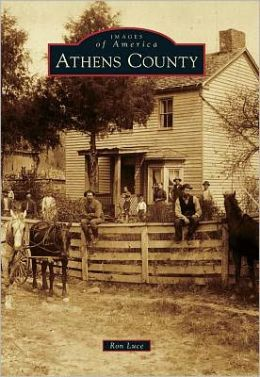 Athens County, Ohio (Images of America Series)