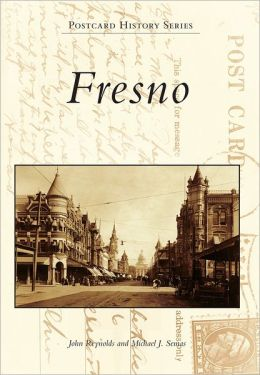 Fresno, California (Postcard History Series)