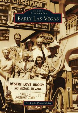 Early Las Vegas, Nevada (Images of America Series)