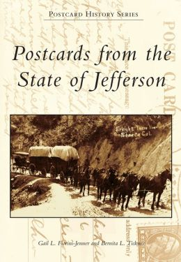 Postcards from the State of Jefferson, California (Postcard History Series)