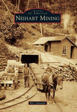 Neihart Mining, Montana (Images of America Series)