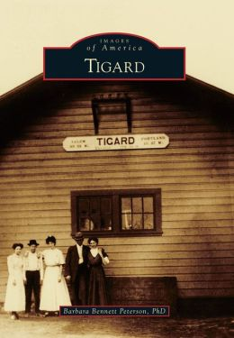 Tigard, Oregon (Images of America Series)