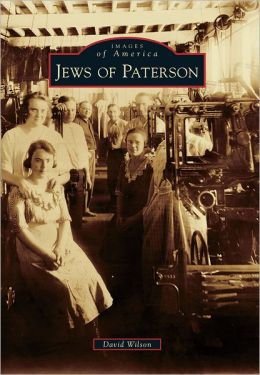 Jews of Paterson, New Jersey (Images of America Series)