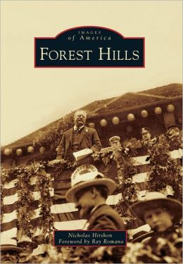 Forest Hills, New York (Images of America Series)