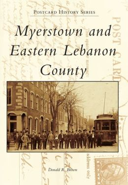 Myerstown and Eastern Lebanon County, Pennsylvania (Postcard History Series)