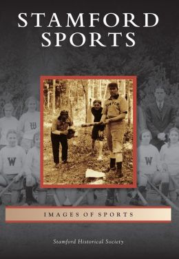 Stamford Sports, Connecticut (Images of Sports Series)