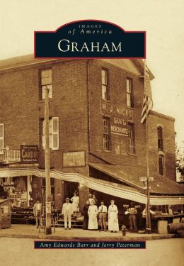 Graham, North Carolina (Images of America Series)