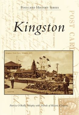 Kingston, New York (Postcard History Series)