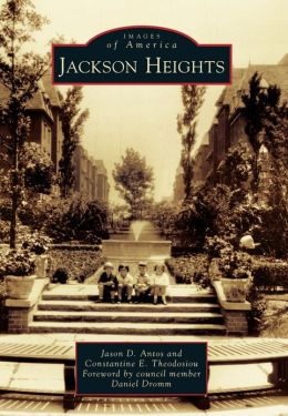 Jackson Heights, New York (Images of America Series)