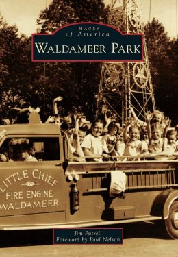 Waldameer Park, Pennsylvania (Images of America Series)
