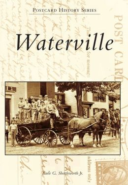 Waterville, Maine (Postcard History Series)