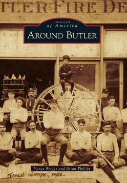 Around Butler, Missouri (Images of America Series)