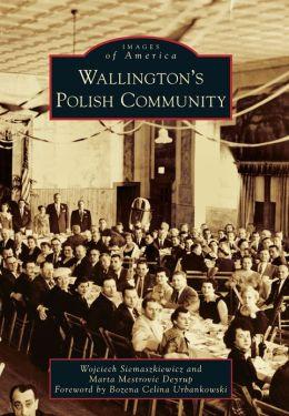 Wallington's Polish Community, New Jersey (Images of America Series)
