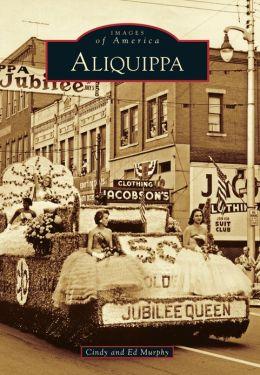 Aliquippa, Pennsylvania (Images of America Series)