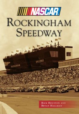 Rockingham Speedway, North Carolina (Images of Sports Series)