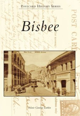 Bisbee, Arizona (Postcard History Series)