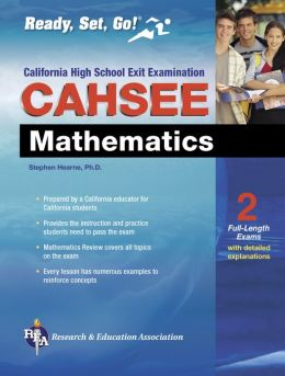CAHSEE Mathematics: The Best Test Prep for the California High School Exit Examination in Mathematics