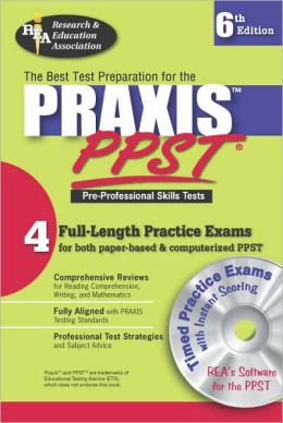 Praxis PPST w/ CD (REA)-The Best Test Prep for Pre-Professional Skills Test