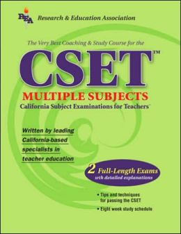 CSET: Best Test Prep for the California Subject Examinations for Teachers