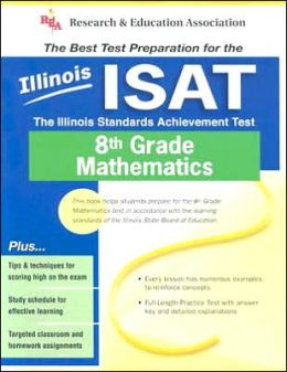 ISAT-Illinois Standards Achievement Test 8th Grade Mathematics
