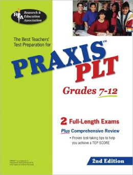 The Best Teachers' Test Preparation for PRAXIS II PLT Test