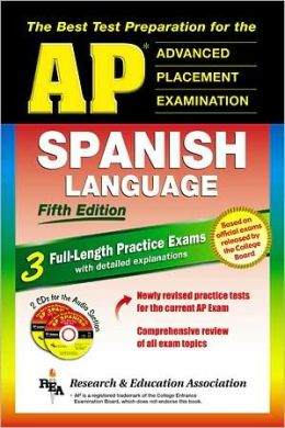 AP Spanish: The Best Test Prep for the AP Exam