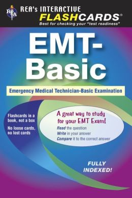 EMT-Basic (REA)- Interactive Flashcards for EMT
