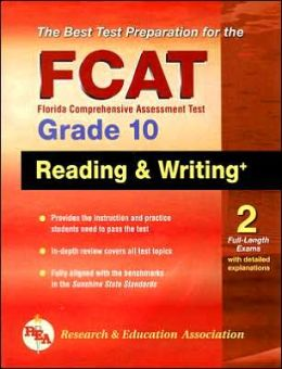 FCAT Reading and Writing+, Grade 10 -- (REA), The Best Test Preparation