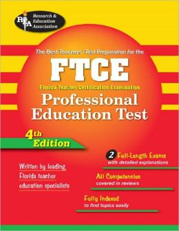 FTCE Professional Education (REA) Florida Teacher Certification Examination, The